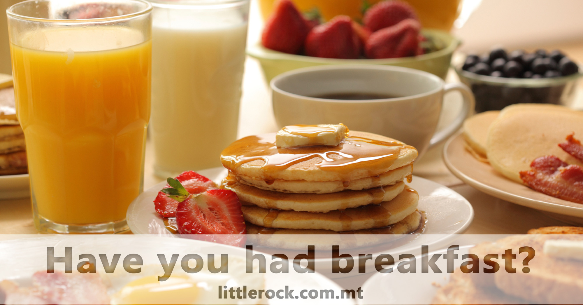 have-you-had-breakfast